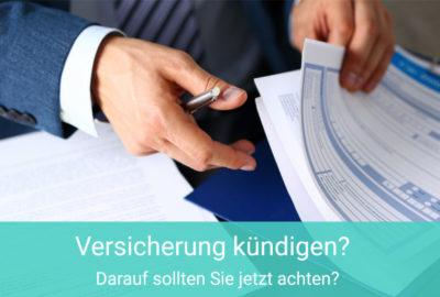 Versicherungsvertrag kündigen - Das sollten Sie beachten!