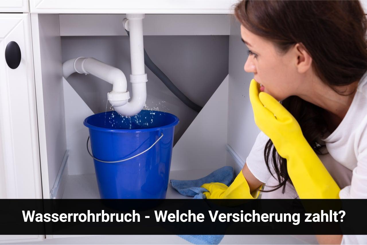 Wasserrohrbruch - Welche Versicherung zahlt?